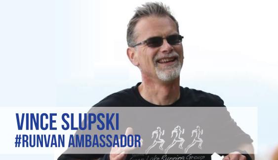 RUNVAN Ambassador Vince Slupski
